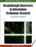 Breakthrough Discoveries In Information Technology Research Advancing Trends book