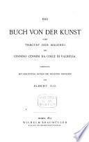 Das Buch von der Kunst oder Tractat der Malerei des Cennino Cennini da Colle di Valdelsa