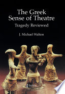 The Greek Sense of Theatre