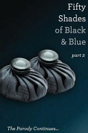 Fifty Shades of Black and Blue: Part 2