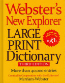 Webster s New Explorer Large Print Dictionary