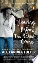 Leaving Before the Rains Come Book PDF