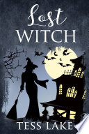 Lost Witch Torrent Witches Cozy Mysteries Book 9