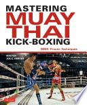Mastering Muay Thai Kick Boxing