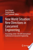 New World Situation New Directions In Concurrent Engineering