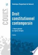 Droit Constitutionnel Contemporain 1 Th Orie G N Rale Les R Gimes Trangers