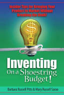 Inventing on a Shoestring Budget