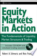 Equity Markets in Action