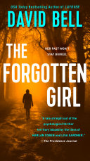 The Forgotten Girl : girl presents a twist filled thriller about...