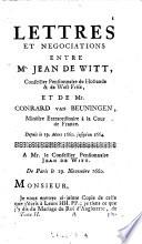 Tome Seconde  Contenant Les Negociations De Mrs  G  Boreel Et C  Van Beuninge  En France  depuis l an 1660  jusqu    l an 1664