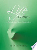 A Life Emerging