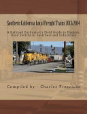 Southern California Local Freight Trains 2013 2014