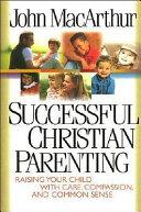 Successful Christian Parenting