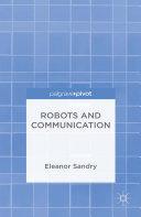 Robots and Communication