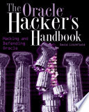 The Oracle Hacker's Handbook Pdf/ePub eBook