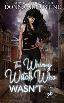 The Whimsy Witch Who Wasn T