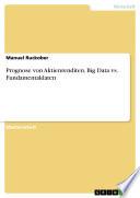 Prognose Von Aktienrenditen Big Data Vs Fundamentaldaten