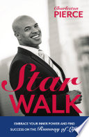 Star Walk  Embrace Your Inner Power and Find Success on the Runway of Life