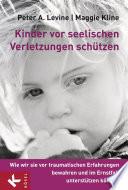 Kinder vor seelischen Verletzungen schützen