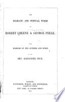 The Dramatic and Poetical Works of Robert Greene and George Peele