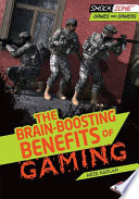 The Brain Boosting Benefits of Gaming