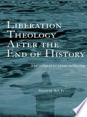 Liberation Theology After the End of History