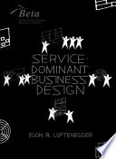 Service Dominant Business Design