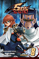 Yu Gi Oh  5D S  Vol  8 : seibal. as sect unleashes a...