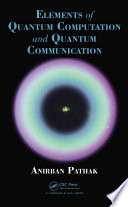 Elements of Quantum Computation and Quantum Communication