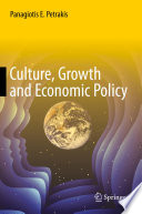 Culture Growth And Economic Policy