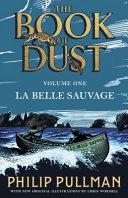 La Belle Sauvage: The Book of Dust Volume One Pdf/ePub eBook