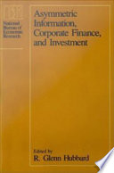Asymmetric Information  Corporate Finance  and Investment
