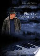 Phare sur Robert Lauri