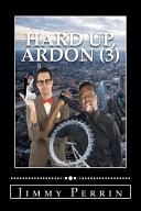 Hard Up Ardon 3  book