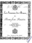 Les Amours des Muses, or, Poems from Finistère. (With an important letter to His Imperial and Royal Majesty, Alexander I., Emperor of all the Rassias [sic], etc.).