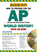 How To Prepare For The Ap World History With Cd Rom