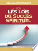 illustration du livre Lois Du Succes Spirituel (volume Un)