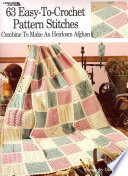 63 Easy To Crochet Pattern Stitches Combine to Make an Heirloom Afghan