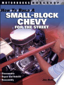 How to Build a Small Block Chevy