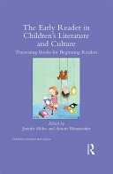 The Early Reader in Children's Literature and Culture Book