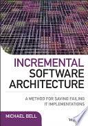Incremental Software Architecture