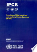 Principles of Characterizing and Applying Human Exposure Models