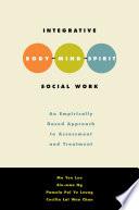 Integrative Body Mind Spirit Social Work