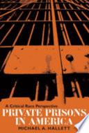 Private Prisons in America