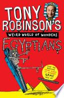 Tony Robinson s Weird World of Wonders  Egyptians