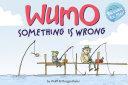 WuMo  Something Is Wrong