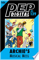 Pep Digital Vol. 139: Archie's Musical Mess