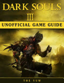 download ebook dark souls iii unofficial game guide pdf epub