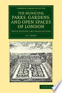 Municipal Parks  Gardens  and Open Spaces of London