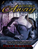 A World Away  The Void Chronicles 1